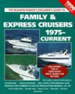 Family and Express Cruisers: A McKnew and Parker Buyer's Guide - Ed McKnew, Mark Parker