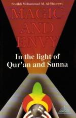 Magic and Envy in the Light of Qur'an and Sunna by Muhammad Mutawalli Sha'rawi (1994-11-01) - Muhammad Mutawalli Sha'rawi;