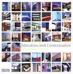 Education and Contextualism: Architects Design Partnership - Duncan McCorquodale