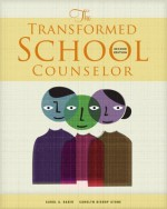 The Transformed School Counselor, 2nd Edition - Carol A. Dahir, Carolyn Stone