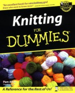 Knitting For Dummies - Pam Allen, Trisha Malcolm, Tracy Barr