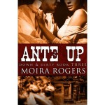 Ante Up - Moira Rogers