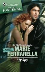 My Spy - Marie Ferrarella