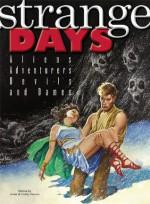 Strange Days: Aliens, Adventurers, Devils, and Dames - Arnie Fenner, Cathy Fenner