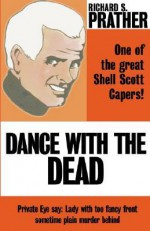 Dance with the Dead - Richard S. Prather