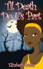 'Til Death Do Us Part (Earth Warrior) - Elizabeth Evans