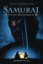 Samurai 2: Der Weg des Schwertes (German Edition) - Chris Bradford, Wolfram Ströle