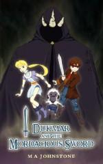 Dukmar and the Mordacious Sword - M A Johnstone