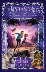 The Enchantress Returns (The Land of Stories) - Chris Colfer