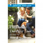 The Dashing Doc Next Door - Helen R. Myers, Vanessa Johannson, Harlequin Books S.A.