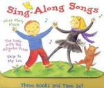 Sing-Along Songs: Three Books and Tape Set (The Lady With the Alligator Purse, Skip to My Lou, and Miss Mary Mack) - Nadine Bernard Westcott