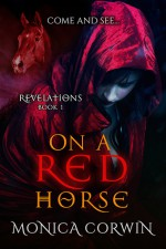 On a Red Horse - Monica Corwin