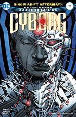 Cyborg (2016-) #17 - John Semper Jr., Ivan Nunes, Guy Major, Eric Canete, Will Conrad