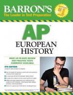 Barron's AP European History - Seth A. Roberts, James M. Eder