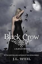Black Crow (The Raven Series Book 2) - J.L. Weil