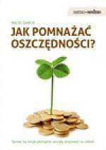 Jak pomnażać oszczędności? - Maciej Samcik