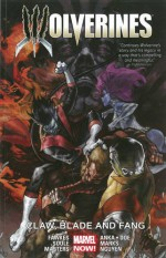 Wolverines Vol. 2: Claw, Blade and Fang - Kris Anka, Jason Masters, Juan Doe, Charles Soule, Ray Fawkes