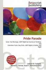 Pride Parade - Lambert M. Surhone, VDM Publishing, Susan F. Marseken
