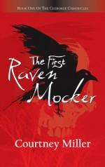 The First Raven Mocker (The Cherokee Chronicles) - Courtney Miller