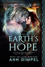 Earth's Hope (Earth Reclaimed Book 3) - Ann Gimpel, Angela Kelly, Fiona Jayde