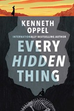 Every Hidden Thing - Kenneth Oppel