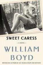 Sweet Caress - William Boyd