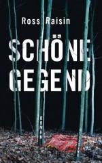 Schöne Gegend - Ross Raisin, Wolfgang Müller