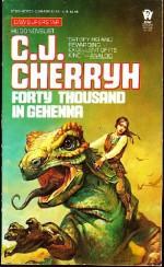 Forty Thousand in Gehenna - C.J. Cherryh