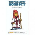 The Value of Honesty: The Story of Confucius - Spencer Johnson, Steve Pileggi