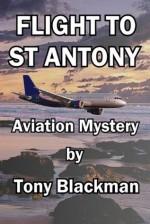 Flight to St Antony: An aviation mystery - Tony Blackman