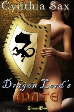 Dragon Lord's Mate - Cynthia Sax