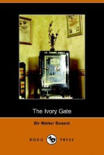 The Ivory Gate - Walter Besant