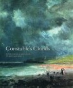 Constable's Clouds: Paintings and Cloud Studies by John Constable - John Constable