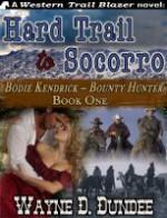 Hard Trail to Socorro - Wayne D. Dundee