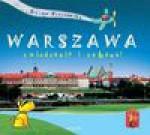 Warszawa zwiedzanie i zabawa - Eliza Piotrowska
