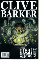 Clive Barker's Great and Secret Show #5 : The Devils Inside (IDW Comics) - Chris Ryall, Gabriel Rodriguez