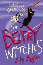 The Belfry Witches Fly Again - Kate Saunders