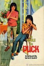 La doble de Puck (Puck #18) - Lisbeth Werner, R. Cortiella, Annelise Larsen