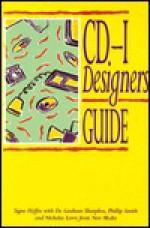 The Cd I Designer's Guide - Signe Hoffos, Philip Smith, R. D. Fletcher