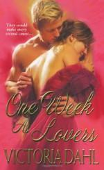 One Week As Lovers - Victoria Dahl