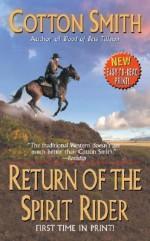 Return of the Spirit Rider - Cotton Smith
