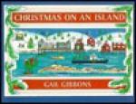 Christmas on an Island - Gail Gibbons