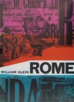 William Klein: Rome - Alberto Moravia, Pier Paolo Pasolini, Ennio Flaiano, William Klein