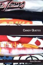Candy Quotes - Craig Williams