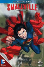 Smallville: Guardian, Part 1 - Bryan Q. Miller, Pere Pérez, Randy Mayor, Cat Staggs