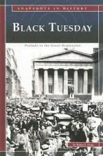 Black Tuesday: Prelude to the Great Depression - Robin S. Doak