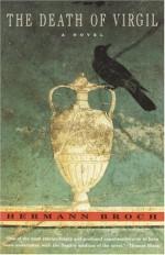 The Death of Virgil - Hermann Broch, Jean Starr Untermeyer