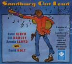 Sandburg Out Loud - Carl Sandburg, Carol Birch, Bill Harley, Angela Lloyd, David Holt