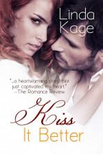 Kiss it Better - Linda Kage