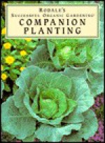 Companion Planting - Susan McClure, Sally Roth
